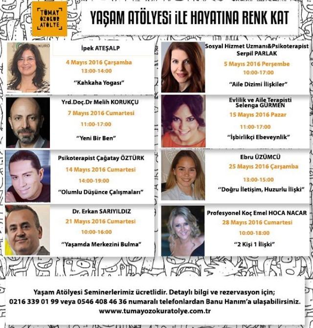 ''TÜMAY ÖZOKUR YAŞAM ATÖLYESİ'' Birbirinden özel seminer ve uzmanlarla birlikte Atölye'de hayat Mayıs ayında da devam ediyor!